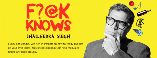F?@K Knows! By Shailendra Singh -A Book Review