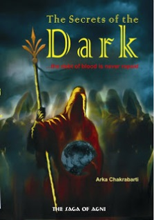 The Secrets of the Dark by Arka Chakrabarti -A Book Review
