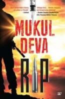 Resurgent Indian Patriots(RIP) by Mukul Deva