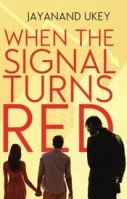When The Signal Turns Red By Jayanand Ukey